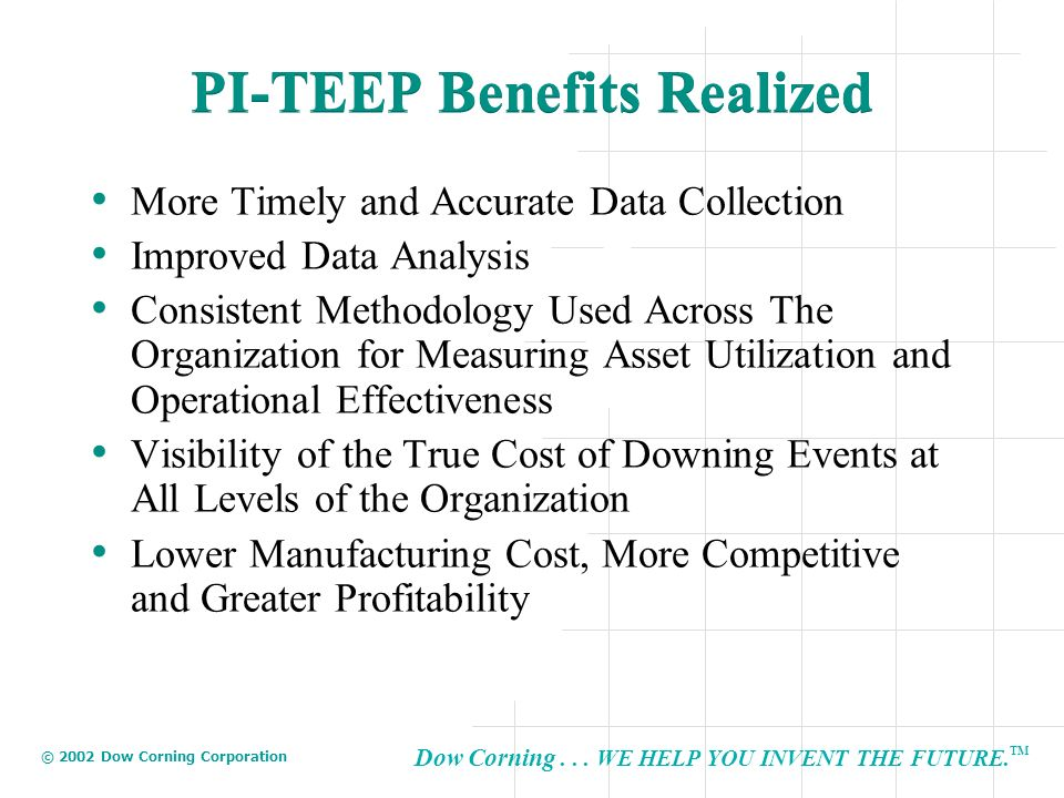 PI-TEEP Benefits Realized
