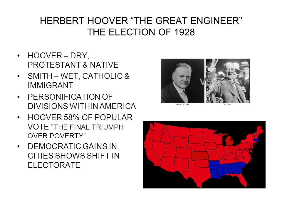 HERBERT HOOVER THE GREAT ENGINEER THE ELECTION OF 1928