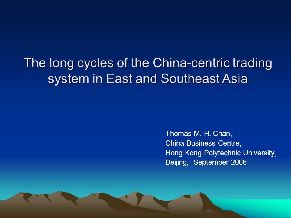 The long cycles of the China-centric trading system in East and Southeast Asia