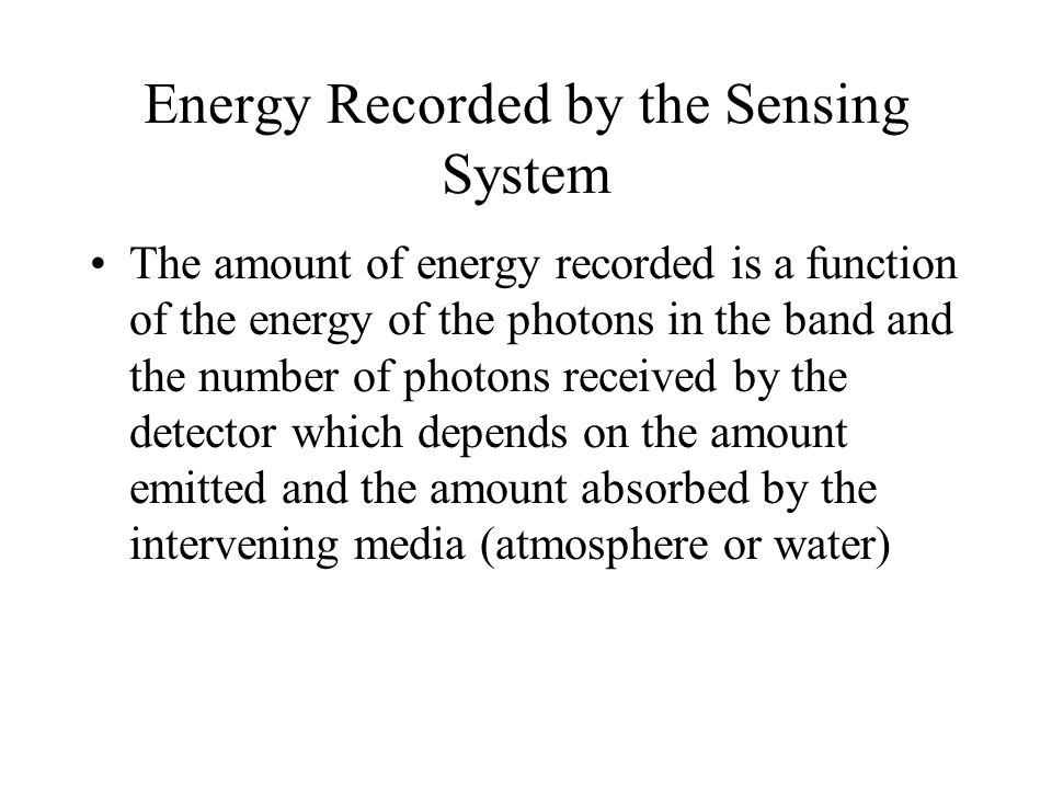 Energy Recorded by the Sensing System