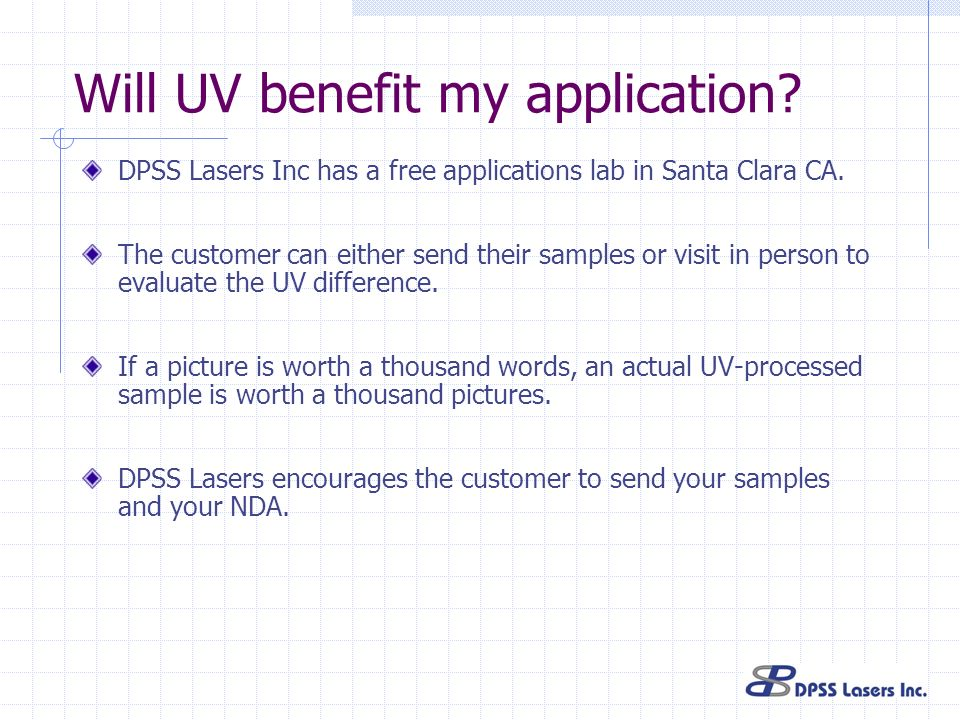 Will UV benefit my application
