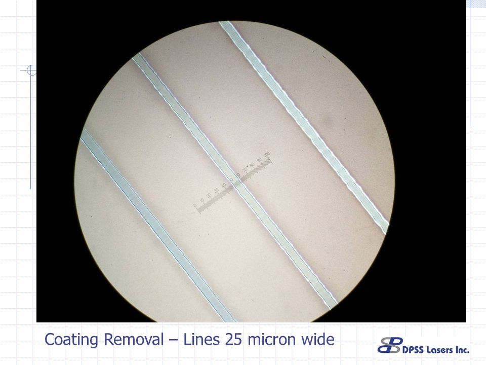 Coating Removal – Lines 25 micron wide