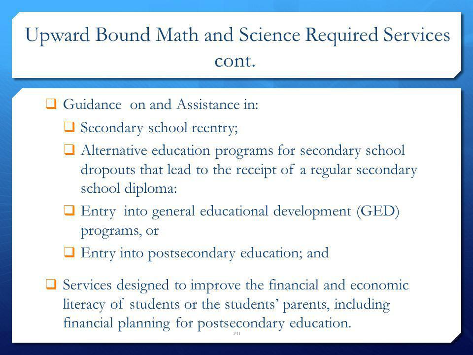 Upward Bound Math and Science Required Services cont.