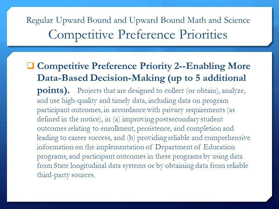 Regular Upward Bound and Upward Bound Math and Science Competitive Preference Priorities