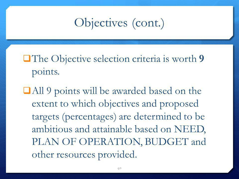 Objectives (cont.) The Objective selection criteria is worth 9 points.
