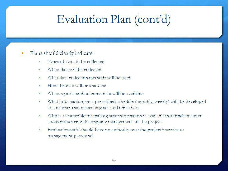 Evaluation Plan (cont'd)