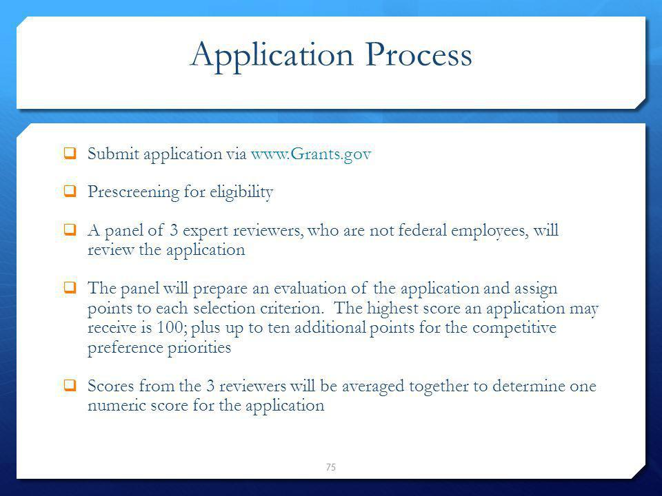 Application Process Submit application via