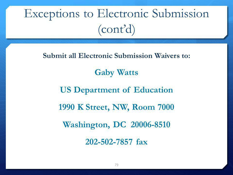 Exceptions to Electronic Submission (cont'd)