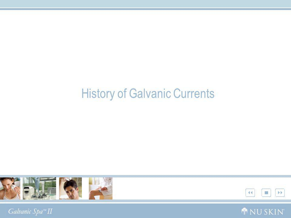 History of Galvanic Currents
