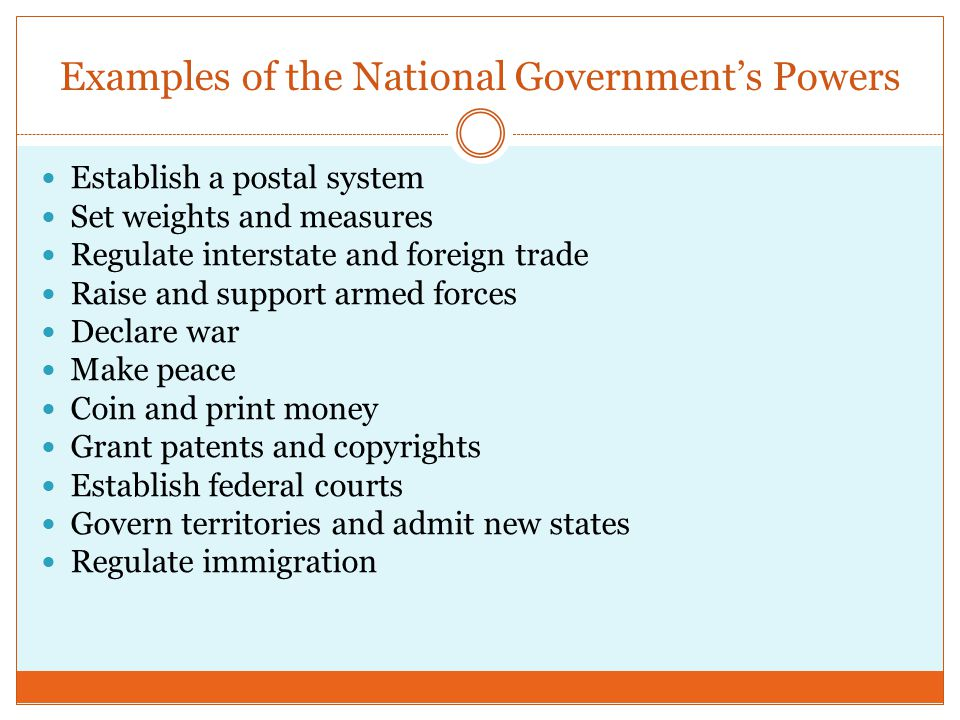 Examples of the National Government's Powers