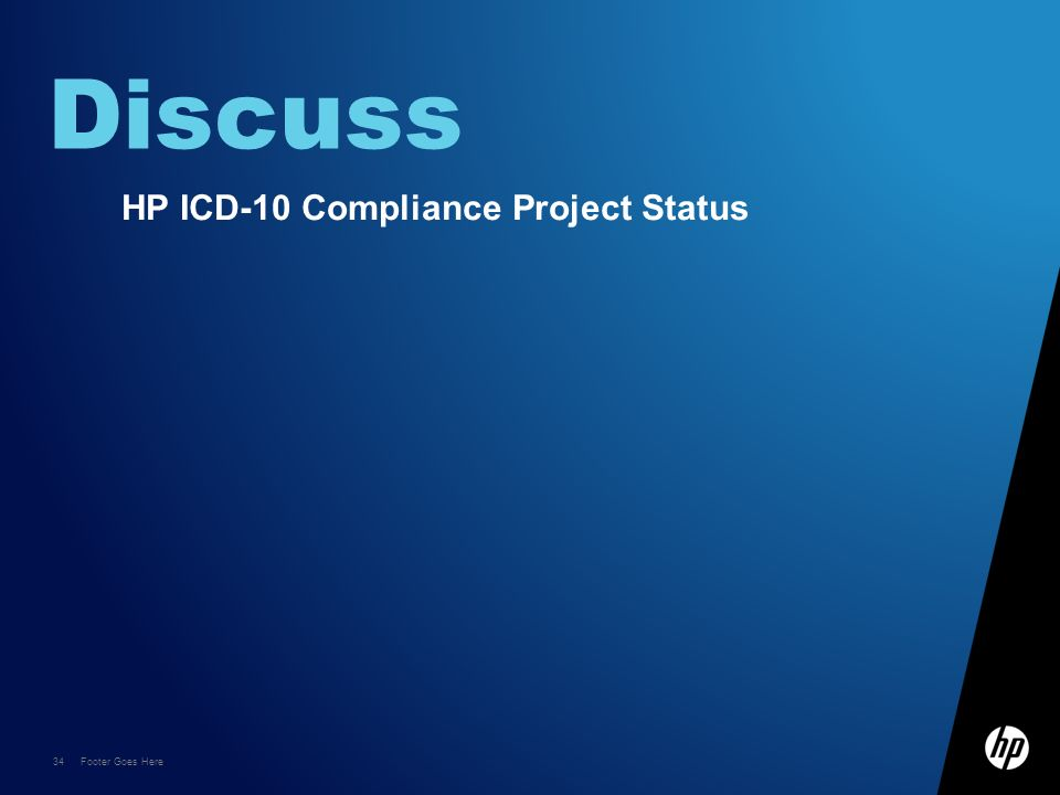 Discuss HP ICD-10 Compliance Project Status