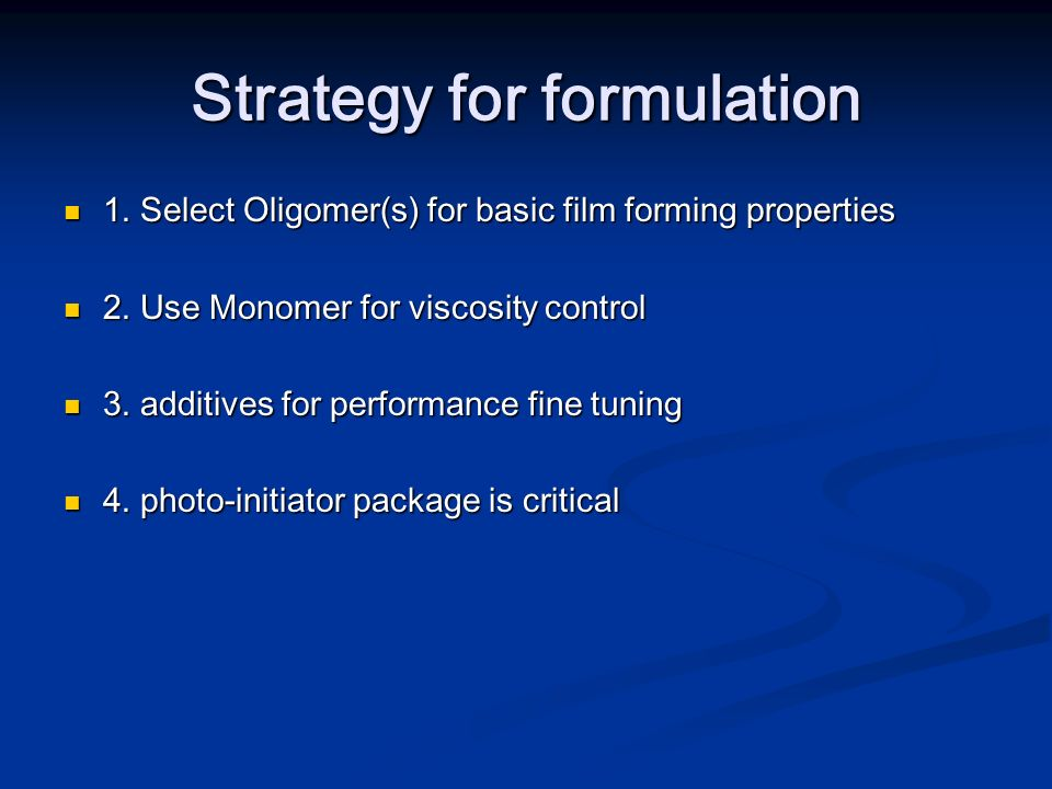 Strategy for formulation