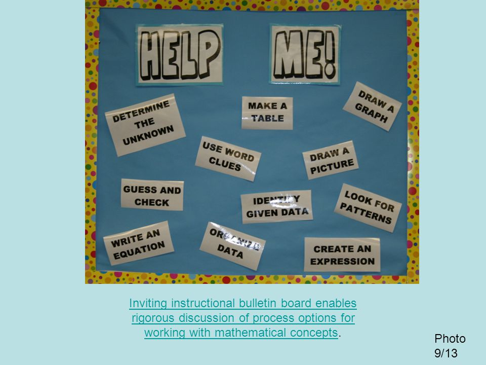 Inviting instructional bulletin board enables rigorous discussion of process options for working with mathematical concepts.