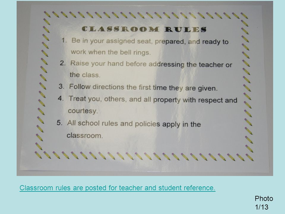 Classroom rules are posted for teacher and student reference.