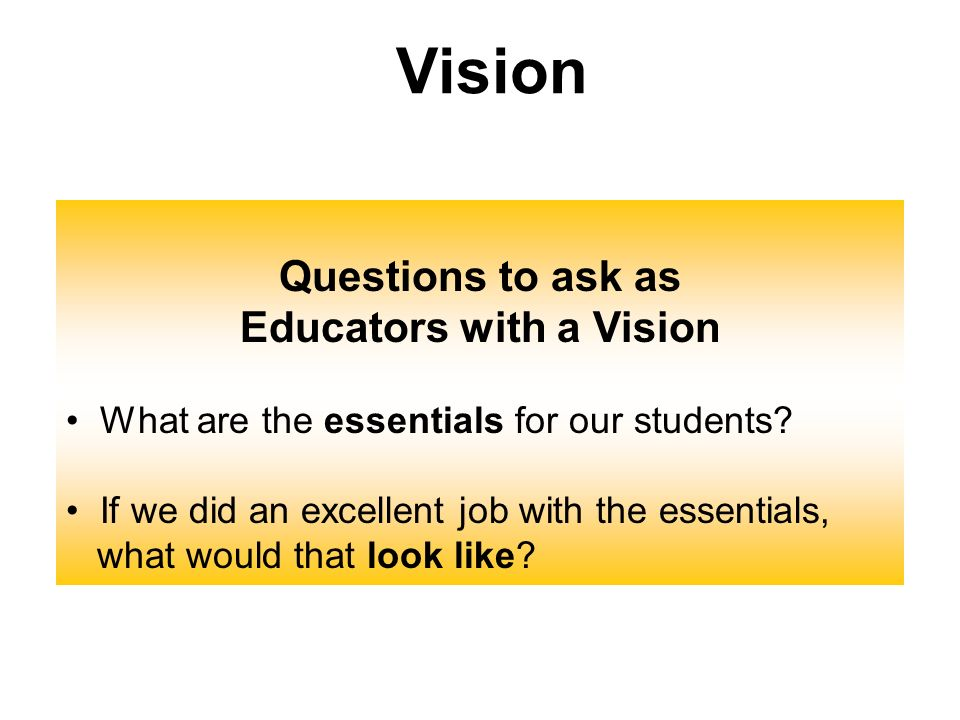 Educators with a Vision
