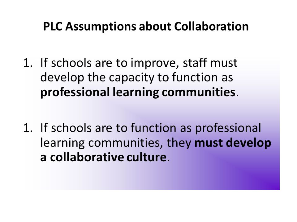 PLC Assumptions about Collaboration