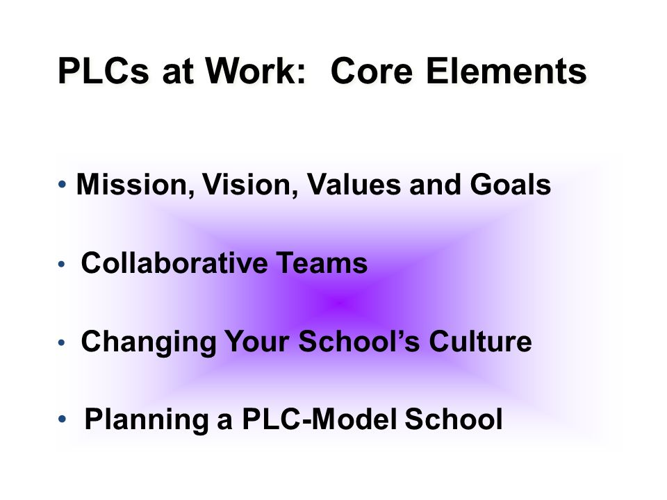 PLCs at Work: Core Elements