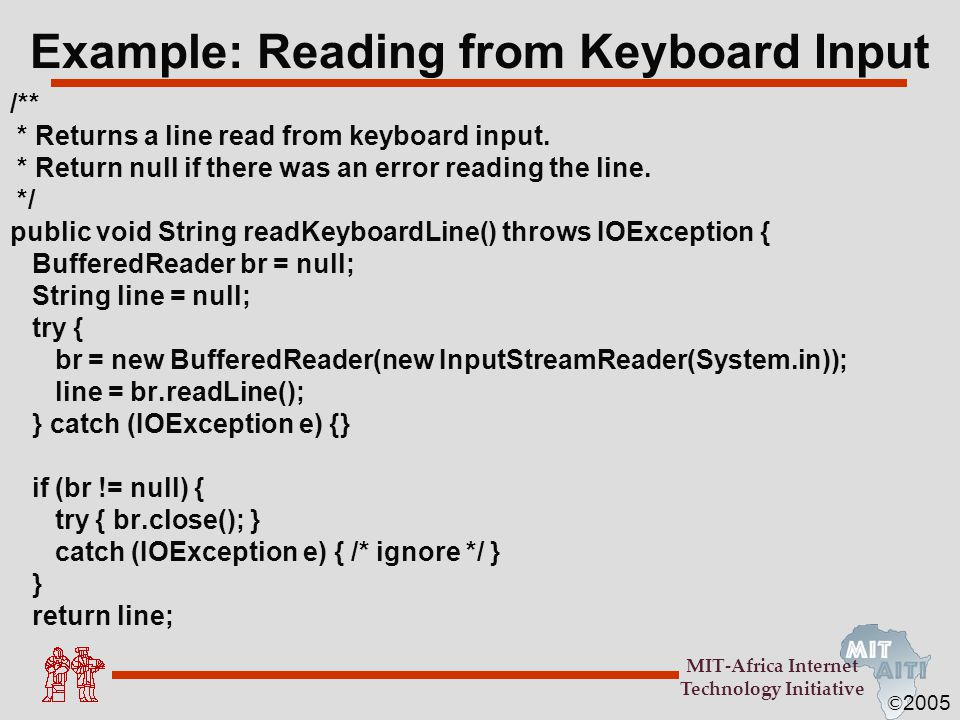 Example: Reading from Keyboard Input