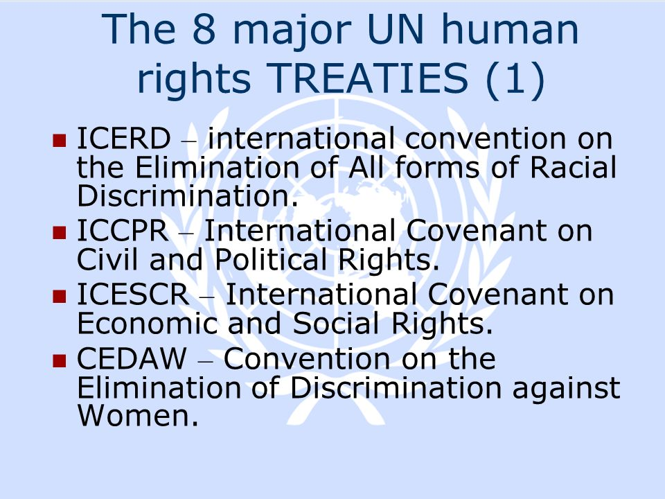 The 8 major UN human rights TREATIES (1)
