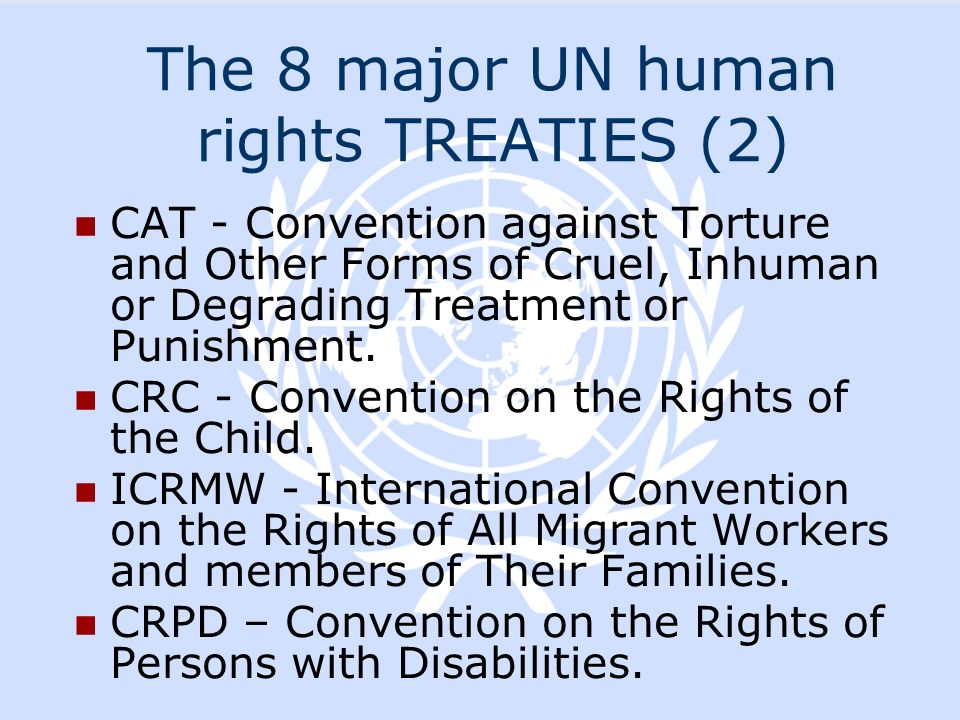 The 8 major UN human rights TREATIES (2)