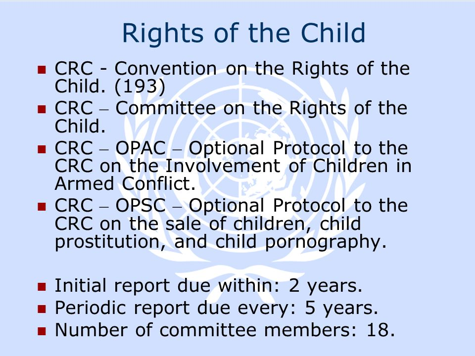 Rights of the Child CRC - Convention on the Rights of the Child. (193)