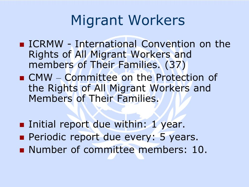 Migrant Workers ICRMW - International Convention on the Rights of All Migrant Workers and members of Their Families. (37)