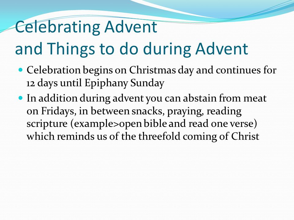 Things to do during advent