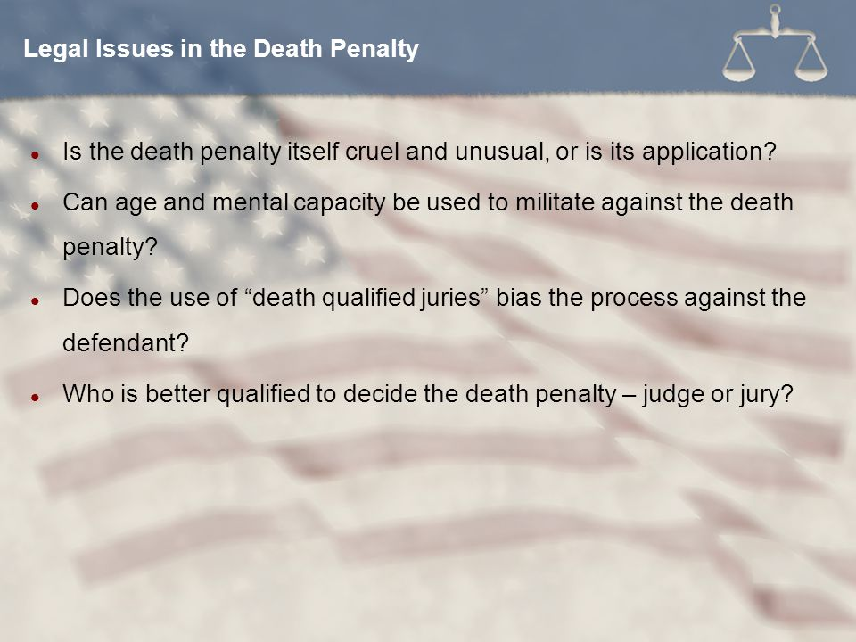 Legal Issues in the Death Penalty