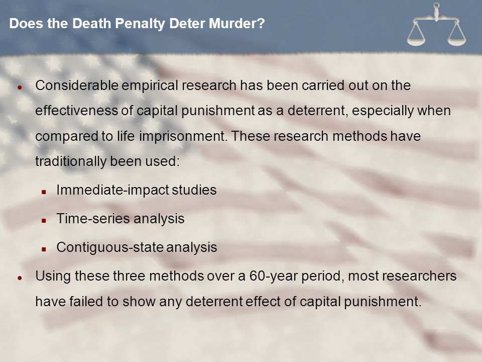 Does the Death Penalty Deter Murder