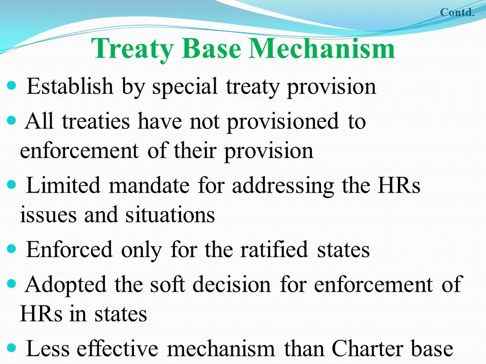 Treaty Base Mechanism Establish by special treaty provision