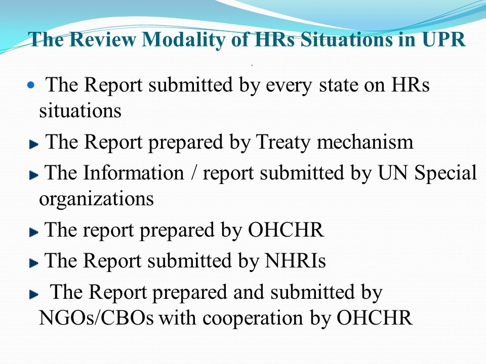 The Review Modality of HRs Situations in UPR .