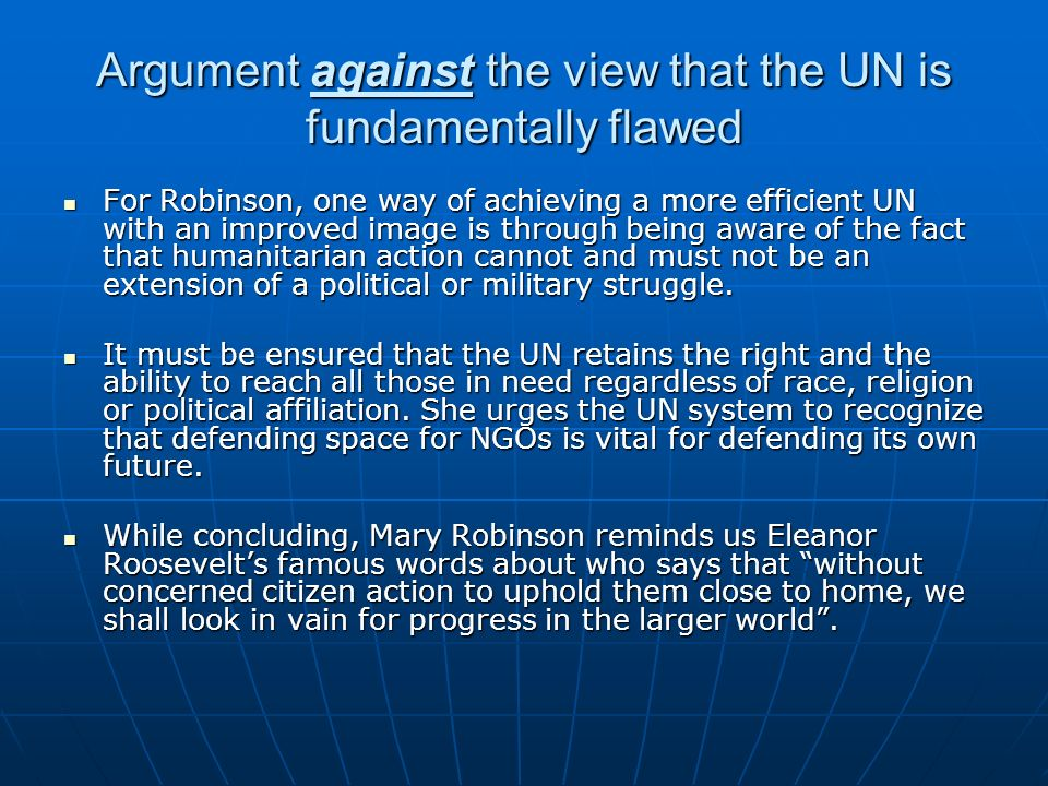 Argument against the view that the UN is fundamentally flawed