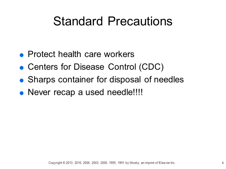 Standard Precautions Protect health care workers