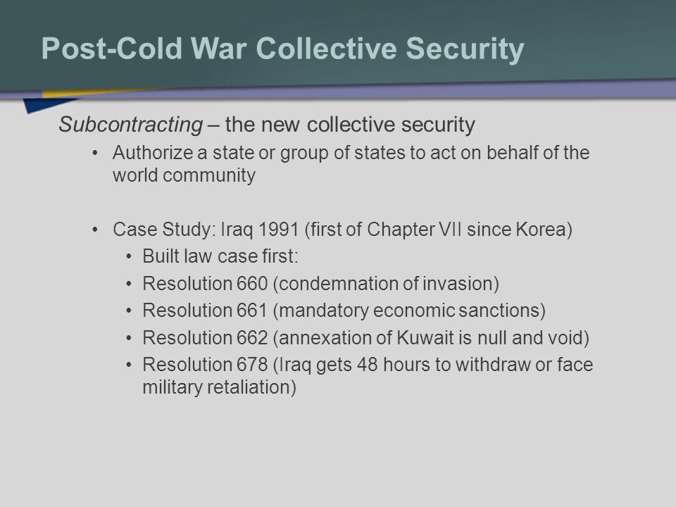 Post-Cold War Collective Security