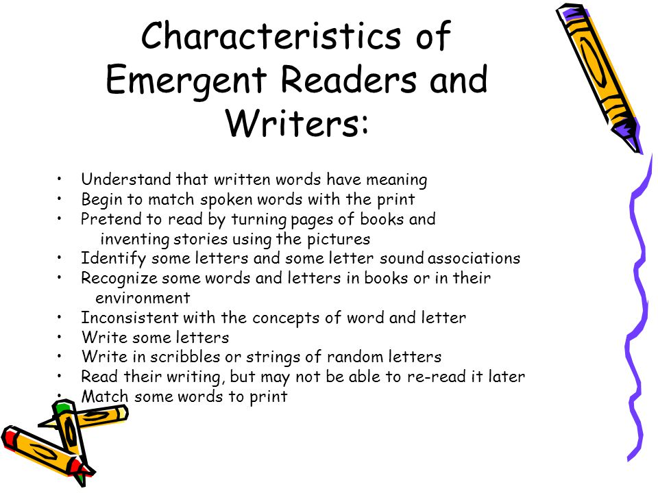 Characteristics of Emergent Readers and Writers: