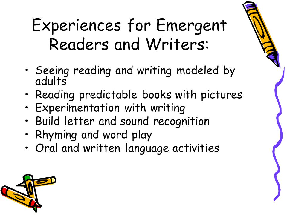 Experiences for Emergent Readers and Writers: