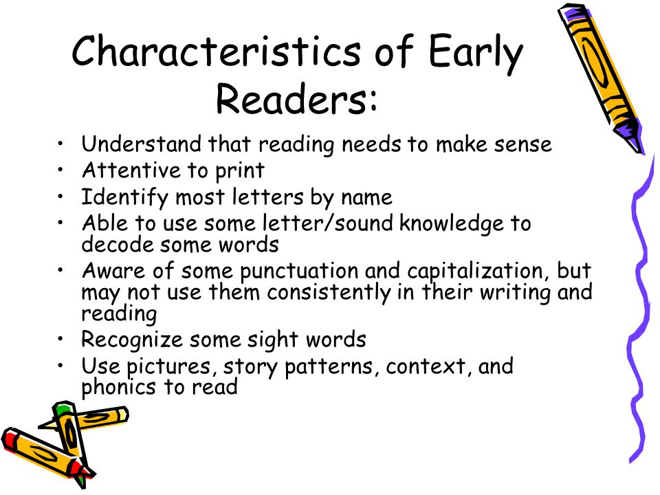 Characteristics of Early Readers: