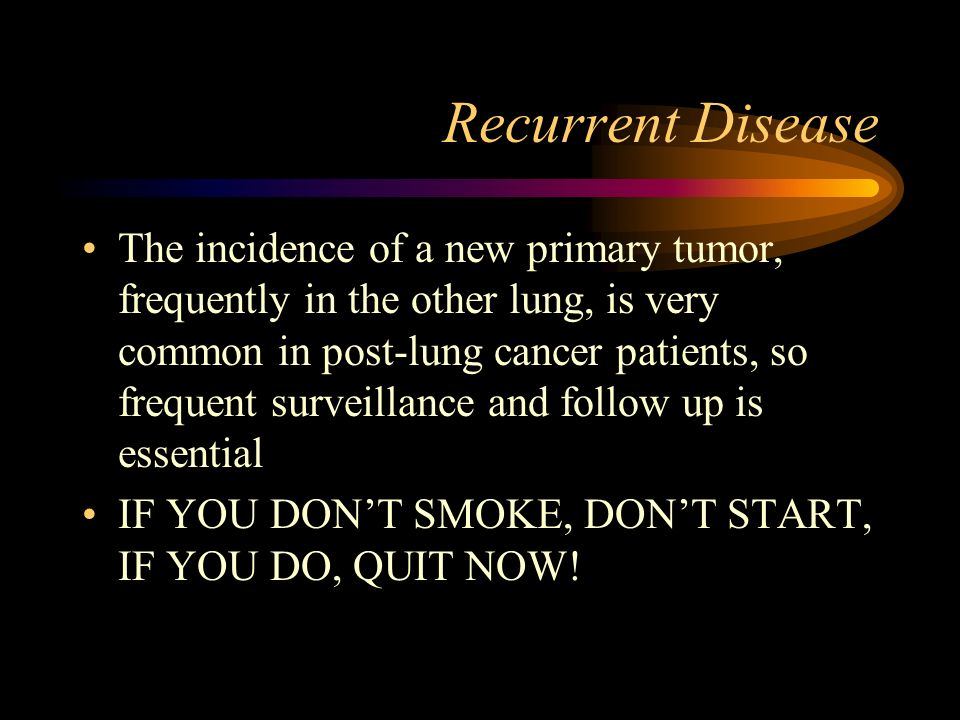 Recurrent Disease