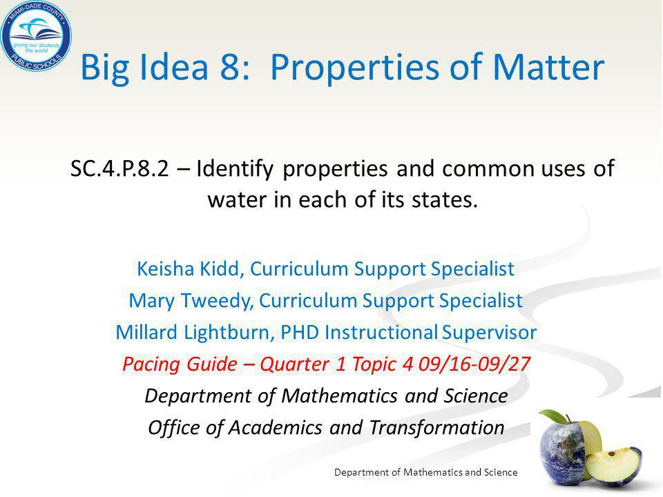 Big Idea 8 Properties Of Matter SC 4 P