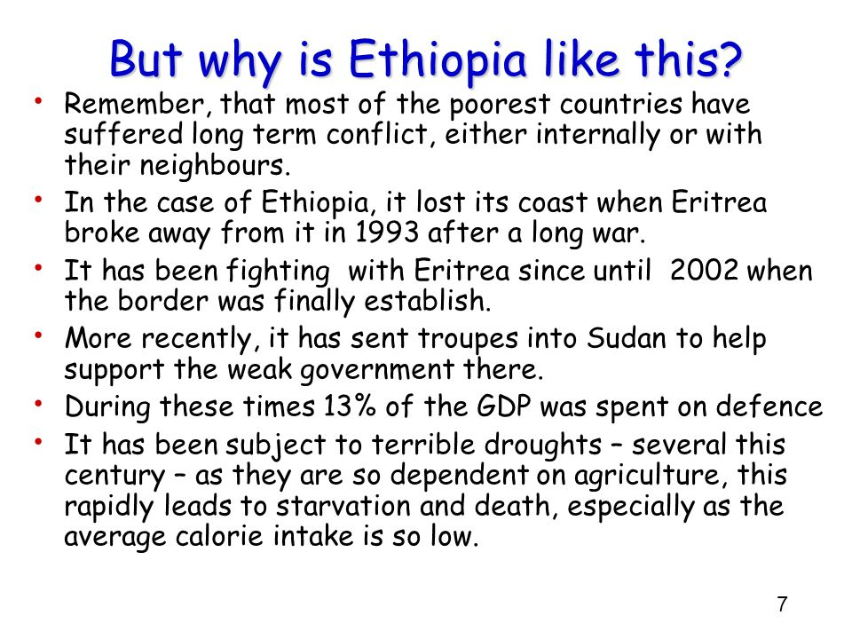 But why is Ethiopia like this