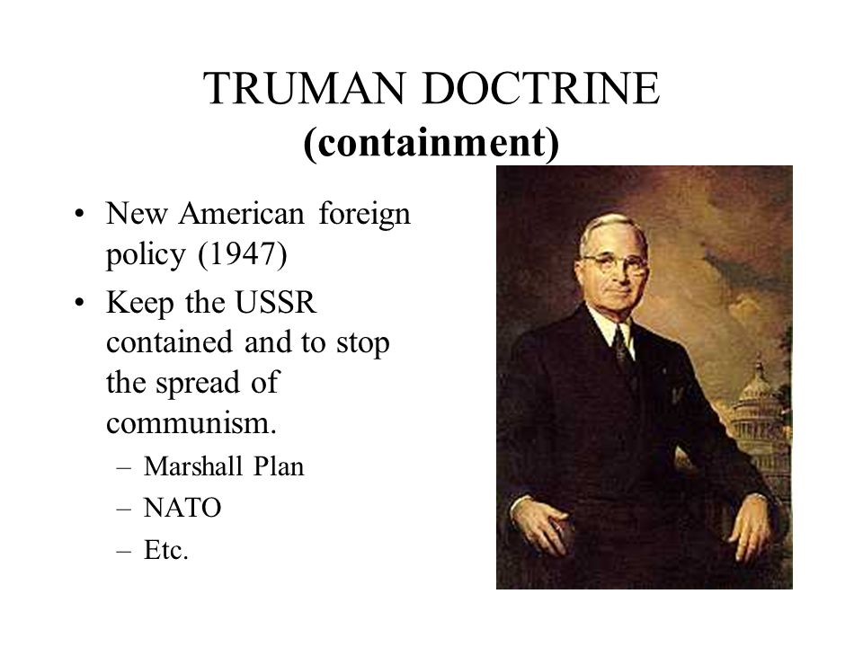 TRUMAN DOCTRINE (containment)