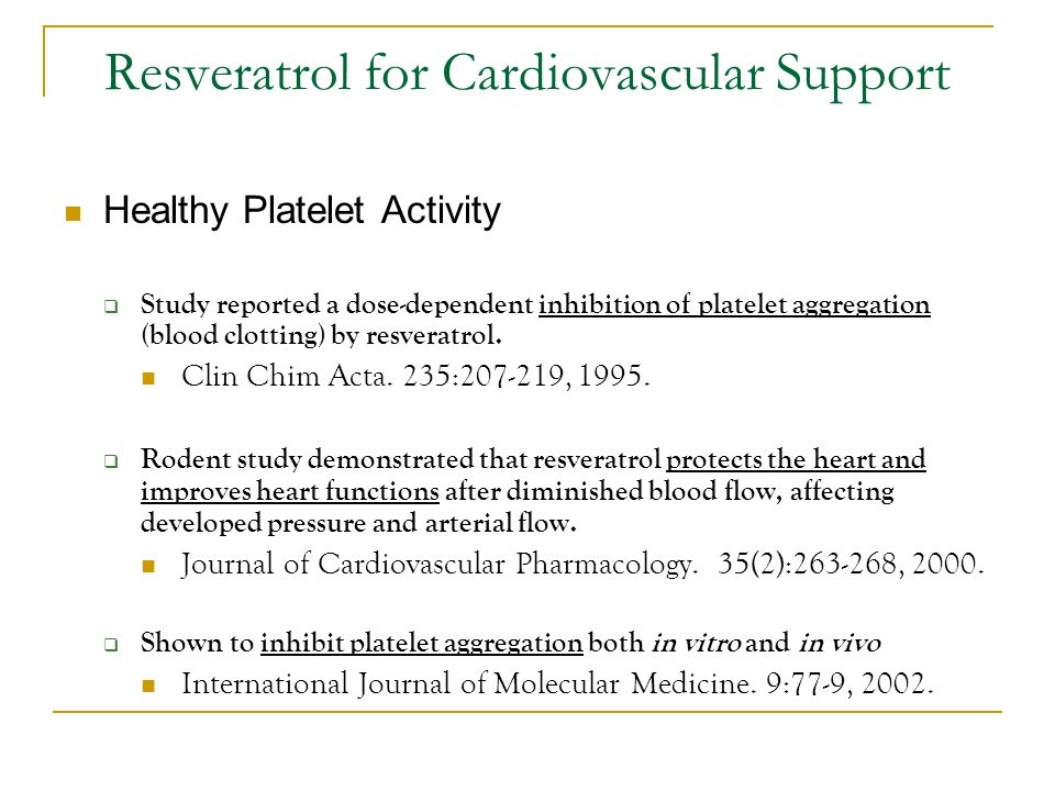 Resveratrol for Cardiovascular Support