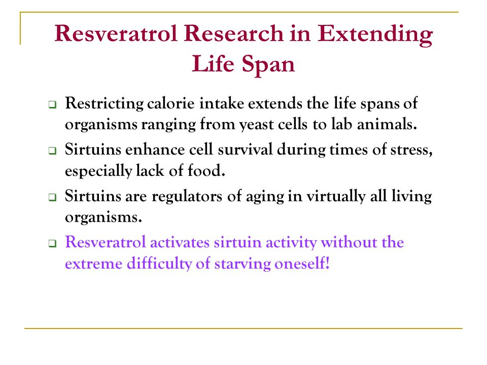 Resveratrol Research in Extending Life Span
