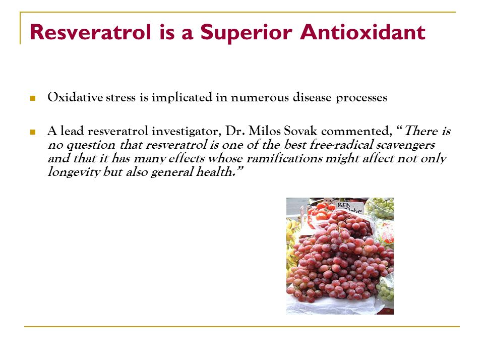 Resveratrol is a Superior Antioxidant