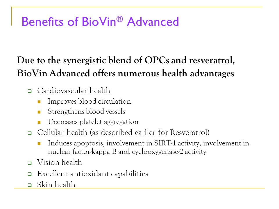 Benefits of BioVin® Advanced