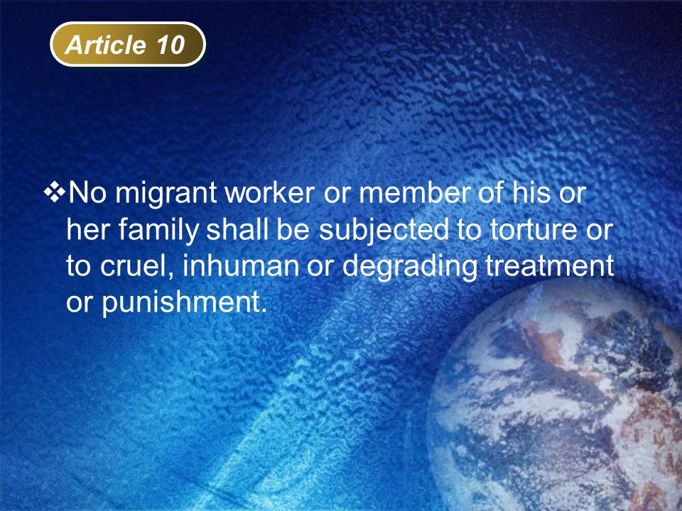 No migrant worker or member of his or