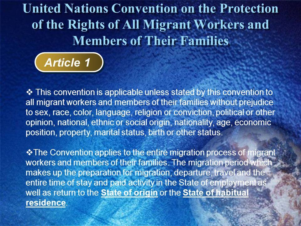 United Nations Convention on the Protection of the Rights of All Migrant Workers and Members of Their Families