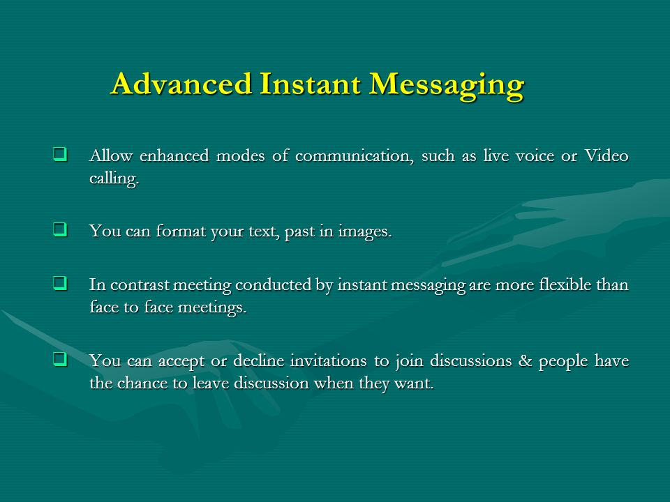 Advanced Instant Messaging
