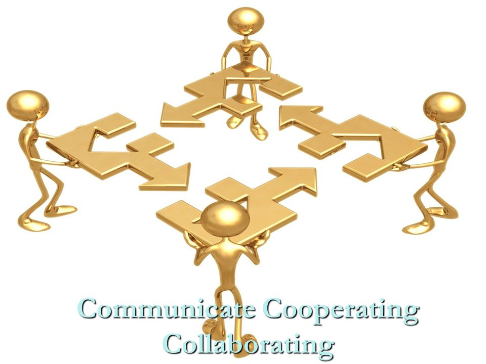Communicate Cooperating Collaborating