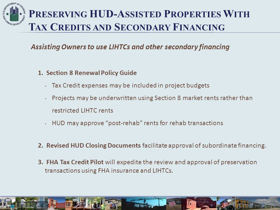 Preserving HUD-Assisted Properties With Tax Credits and Secondary Financing